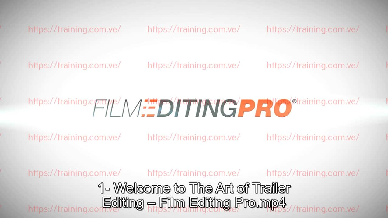 The Art Of Trailer Editing by Film Editing Pro Order