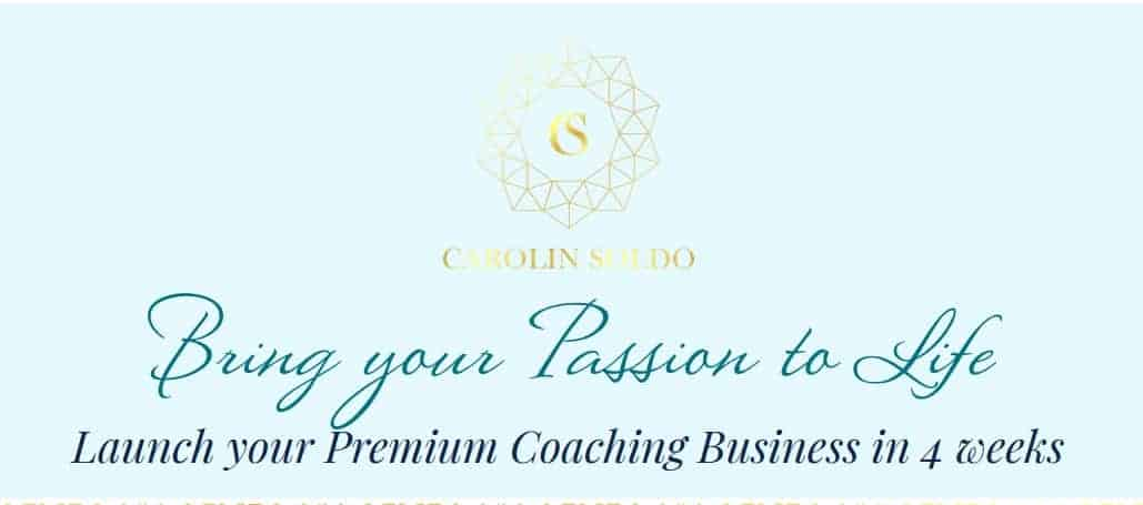 Bring your Passion to Life by Carolin Soldo