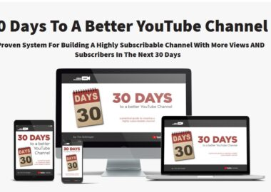 30 Days to A Better YouTube Channel