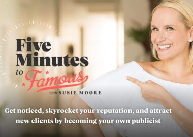 Five Minutes to Famous by Susie Moore